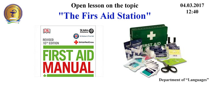 "Open lesson on the topic ""The Firs Aid Station"""