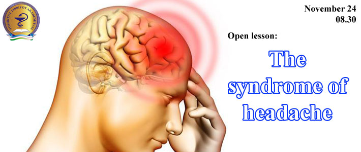 "It holds an open lesson on the theme ""The syndrome of headache"""